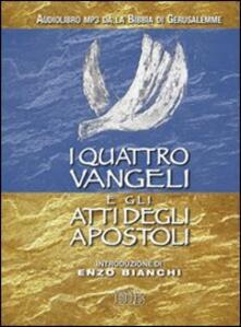 Secchiarapita.it I quattro Vangeli e gli Atti degli apostoli. Audiolibro. CD Audio formato MP3 Image