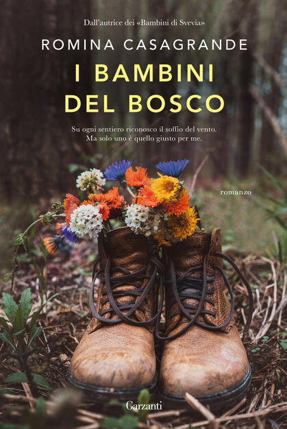 I bambini del bosco - Romina Casagrande - Libro - Garzanti - Narratori  moderni | IBS