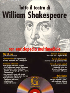 Foto Cover di Tutto il teatro di William Shakespeare. Testo inglese a fronte. Con CD-ROM, Libro di William Shakespeare, edito da Garzanti Libri