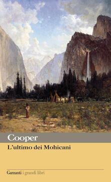 L' ultimo dei mohicani - Cristina Rivaroli,James Fenimore Cooper - ebook