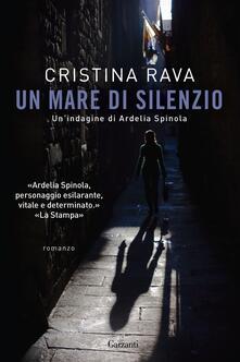 Un mare di silenzio. Un'indagine di Ardelia Spinola - Cristina Rava - ebook