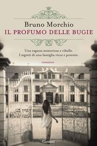 Il profumo delle bugie - Bruno Morchio - ebook