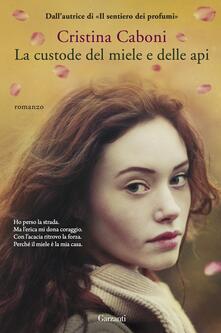 La custode del miele e delle api - Cristina Caboni - ebook
