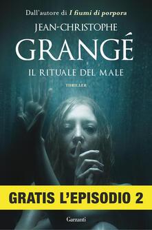 Il rituale del male. Episodio 2 - Jean-Christophe Grangé,Paolo Lucca - ebook