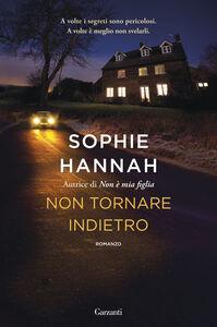 Ebook Non tornare indietro Hannah, Sophie