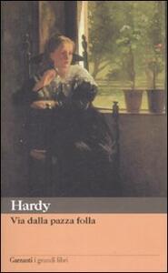 Via dalla pazza folla - Thomas Hardy - copertina