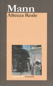 Libro Altezza reale Thomas Mann