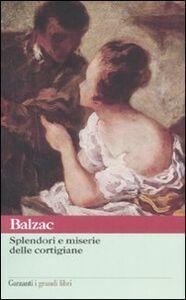 Libro Splendori e miserie delle cortigiane Honoré de Balzac