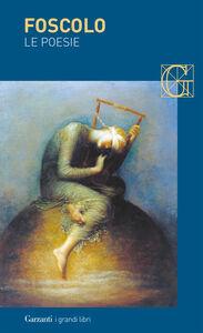 Libro Le poesie Ugo Foscolo