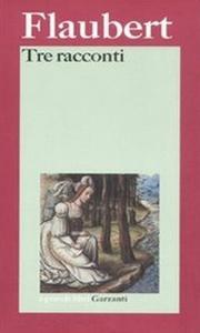 Libro Tre racconti Gustave Flaubert