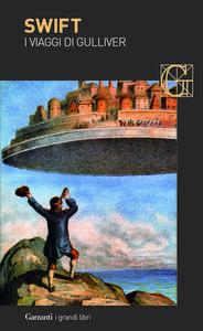 Foto Cover di I viaggi di Gulliver, Libro di Jonathan Swift, edito da Garzanti Libri