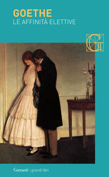 Le affinità elettive - Johann Wolfgang Goethe - copertina