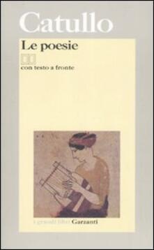 Le poesie. Testo latino a fronte - G. Valerio Catullo - copertina