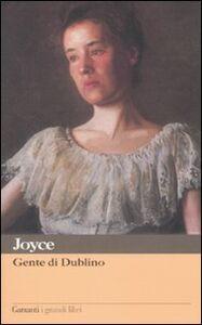 Libro Gente di Dublino James Joyce