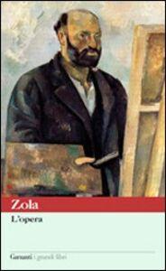 Libro L' opera Émile Zola