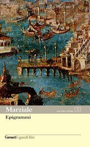 Libro Epigrammi. Testo latino a fronte M. Valerio Marziale