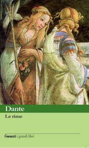 Libro Le rime Dante Alighieri