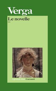 Libro Le novelle. Vol. 2 Giovanni Verga
