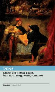 Libro Storia del dottor Faust, ben noto mago e negromante Johann Spies