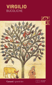 Libro Bucoliche. Testo latino a fronte Publio Virgilio Marone
