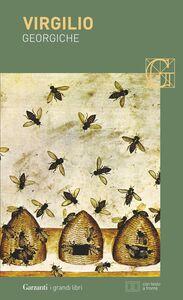 Libro Georgiche. Testo latino a fronte Publio Virgilio Marone