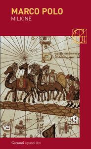 Foto Cover di Milione, Libro di Marco Polo, edito da Garzanti Libri