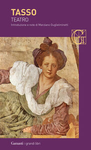 Foto Cover di Teatro, Libro di Torquato Tasso, edito da Garzanti Libri