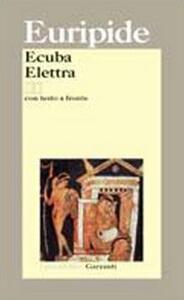 Ecuba-Elettra. Testo greco a fronte