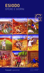 Foto Cover di Opere e giorni. Testo greco a fronte, Libro di Esiodo, edito da Garzanti Libri