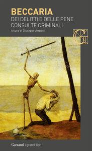 Libro Dei delitti e delle pene-Consulte criminali Cesare Beccaria
