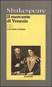 Libro Il mercante di Venezia. Testo inglese a fronte William Shakespeare