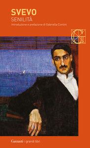 Foto Cover di Senilità, Libro di Italo Svevo, edito da Garzanti Libri