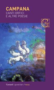 Libro Canti orfici e altre poesie Dino Campana