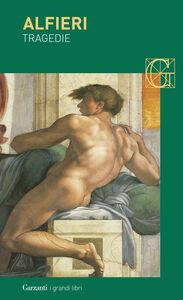 Libro Tragedie Vittorio Alfieri