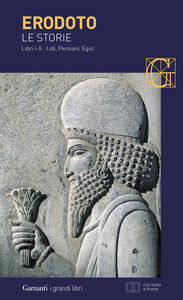 Libro Le storie. Libri 1º-2º: Lidi, Persiani, Egizi. Testo greco a fronte Erodoto