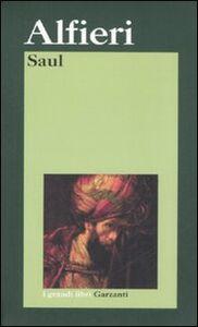 Foto Cover di Saul, Libro di Vittorio Alfieri, edito da Garzanti Libri