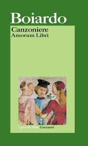 Libro Canzoniere (Amorum Libri) Matteo M. Boiardo