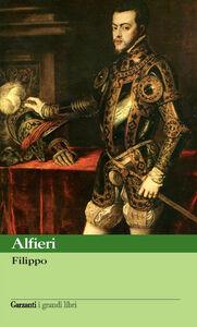 Foto Cover di Filippo, Libro di Vittorio Alfieri, edito da Garzanti Libri