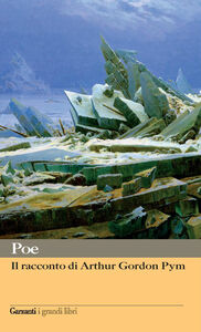 Foto Cover di Il racconto di Arthur Gordon Pym, Libro di Edgar A. Poe, edito da Garzanti Libri
