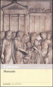 Foto Cover di Manuale. Testo greco e latino a fronte, Libro di Epitteto, edito da Garzanti Libri