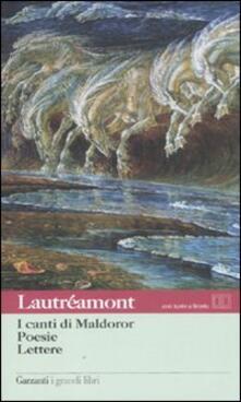 I canti di Maldoror-Poesie-Lettere. Con testo francese a fronte - Isidore Lautréamont Ducasse - copertina