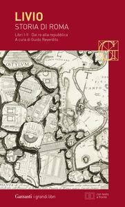 Libro Storia di Roma. Libri 1-2. Dai Re alla Repubblica. Testo latino a fronte Tito Livio