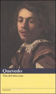 Libro Vita del briccone Francisco G. de Quevedo y Villegas