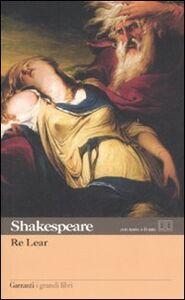 Libro Re Lear. Testo inglese a fronte William Shakespeare