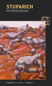 Foto Cover di Ritorneranno, Libro di Giani Stuparich, edito da Garzanti Libri