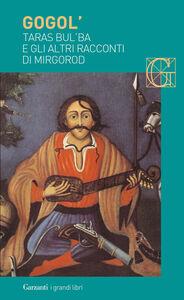 Foto Cover di Taras Bul'ba e gli altri racconti di Mirgorod, Libro di Nikolaj Gogol', edito da Garzanti Libri