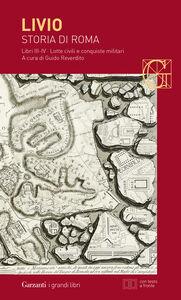 Foto Cover di Storia di Roma. Libri 3-4. Lotte civili e conquiste militari. Testo latino a fronte, Libro di Tito Livio, edito da Garzanti Libri
