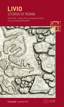Grandtoureventi.it Storia di Roma. Libri 3-4. Lotte civili e conquiste militari. Testo latino a fronte Image