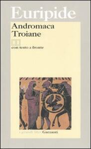 Andromaca-Troiane. Testo greco a fronte - Euripide - copertina