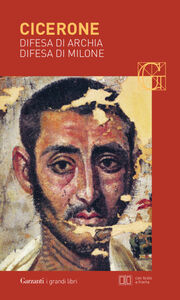Libro Difesa di Archia-Difesa di Milone. Testo latino a fronte M. Tullio Cicerone